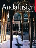 Andalusien: Kunst und Kultur - Rolf Legler