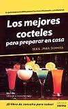 Los Mejores Cocteles Para Dummies/the Best Cocktails For Dummies