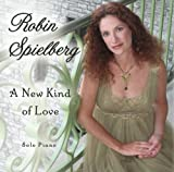 A New Kind of Love by Robin Spielberg (2008-05-06)