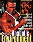 Priming the Anabolic Environment: Practical Scientific Guide to the Art and Science of Muscle Building