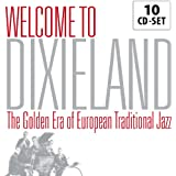 Welcome to Dixieland - The Golden Era Of European Traditional Jazz