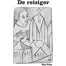 De reiziger (Dutch Edition)