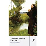 A History of Italy 476-1600 (English Edition)