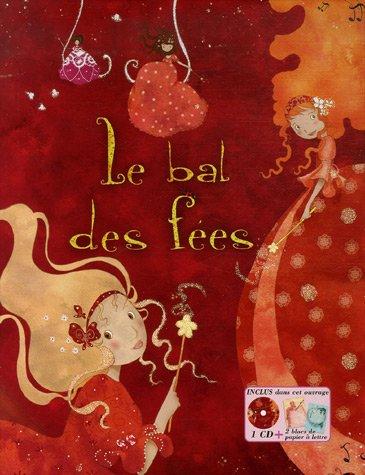 Le bal des fées : Avec 2 blocs de papier à lettre (1CD audio)