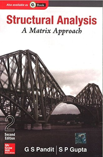 Structural Analysis - A Matrix Approach