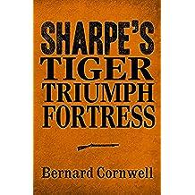 Sharpe 3-Book Collection 1: Sharpe's Tiger, Sharpe's Triumph, Sharpe's Fortress (Sharpe Series) (English Edition)