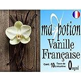 MA POTION - E-Liquide Saveur Vanille Française, Eliquide Français Ma Potion, recharge liquide pour cigarette électronique Sans nicotine ni t