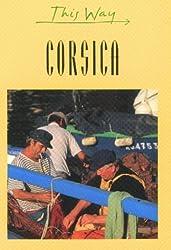 Corsica (This Way)