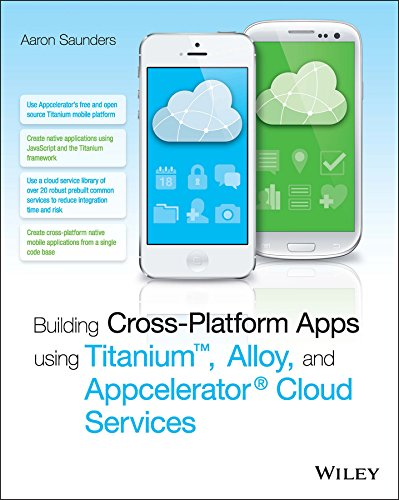 Building Cross-Platform Apps using Titanium, Alloy, and Appcelerator Cloud Services (English Edition) (Ios Deployment)