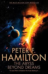 The Abyss Beyond Dreams (Chronicle of the Fallers) by Peter F. Hamilton (2014-10-09)