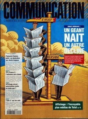 COMMUNICATION [No 354] du 27/06/1994 - UN GEANT NAIT UN AUTRE DECLINE - EMAP - HERSANT - AFFICHAGE - LE PLAN MEDIAS DE TOTAL - PALMARES CANNES PRINT - UN AUSTRALIEN AUX DENTS LONGUES - TF1 - FRANCE 2 - L'AUTOMNE SERA CHAUD - DRUCKER ET DELARUE - ARTHUR - AFFICHAGE ALCOOL - AUTORISATION REELLE OU STATU QUO - LIBE 3 SUR LES RAILS