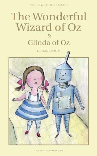 The Wonderful Wizard of Oz & Glinda of Oz (Children's Classics)