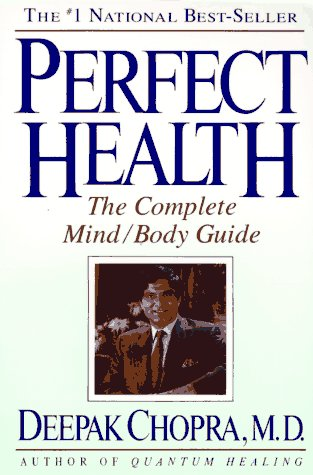 Perfect Health: The Complete Mind/Body Program for Identifying & Soothing the Source of Your Body's Reaction