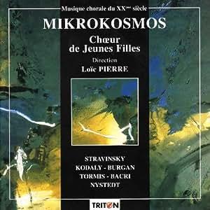 Stravinski/Kodaly/Bacri... : Mikrokosmos