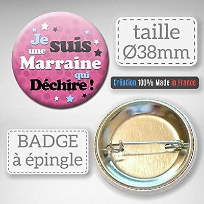 Je suis une MARRAINE qui déchire Badge rond à épingle 38mm ( Idée Cadeau Baptême Communion Noël )