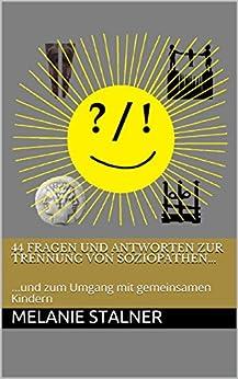 44-fragen-und-antworten-zur-trennung-von-soziopathen-und-zum-umgang-mit-gemeinsamen-kindern
