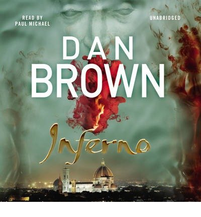 [(Inferno: (Robert Langdon Book 4))] [ By (author) Dan Brown, Read by Paul Michael ] [May, 2013]