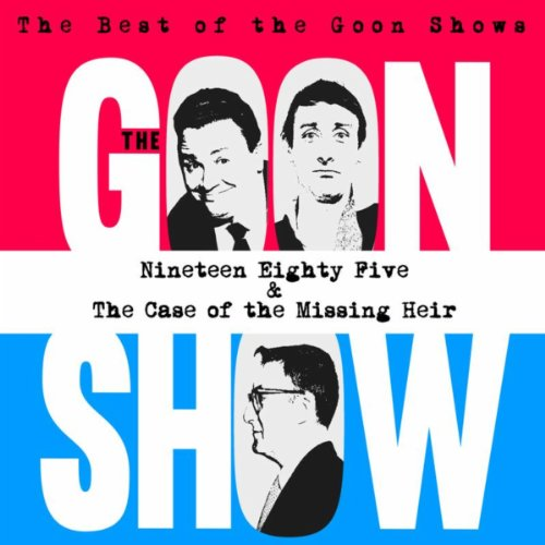 The Best of the Goon Shows: Ni...