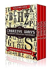 Creative Ways To Start Creative Writing, Box Set, Volumes 1-3