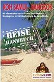 Koh Samui mit Bangkok - Reiseführer: Das komplette Reisehandbuch