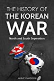 #4: The History of the Korean War: North and South Separation
