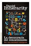 La democracia del conocimiento: Por una sociedad inteligente (Estado y Sociedad)
