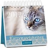 Katzenweisheiten 2017: Wochenkalender