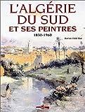 L'Algérie du sud et ses peintres