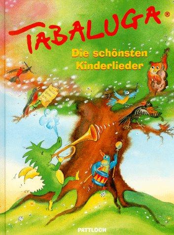 Tabaluga. Die schönsten Kinderlieder.
