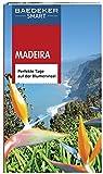 Baedeker SMART Reiseführer Madeira: Perfekte Tage auf der Blumeninsel - Christopher Catling, Marc Di Duca, Sara Lier