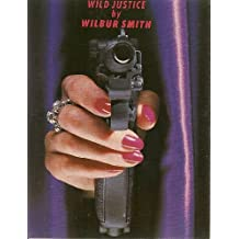 Wild Justice: Complete & Unabridged