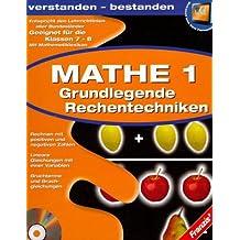 Mathe 1 - Grundlegende Rechentechniken (Kl.7-8)