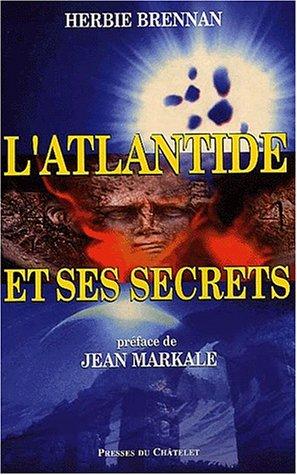 L'Atlantide et ses secrets par Herbie Brennan