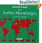 G�opolitique de la serbie-montenegro