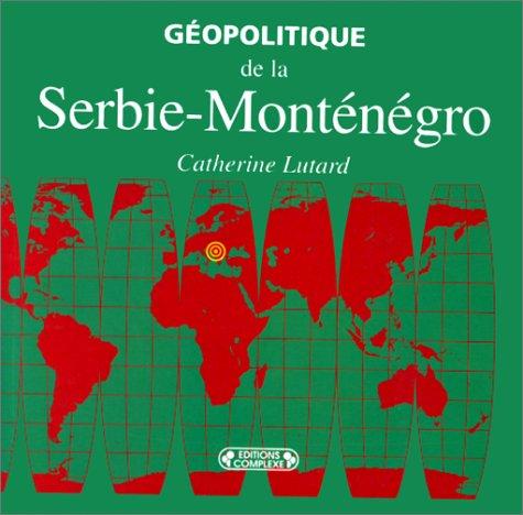 Géopolitique de la serbie-montenegro