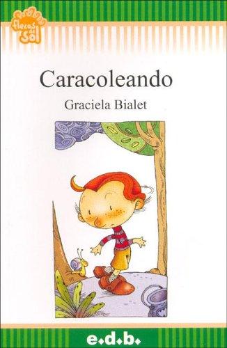 Caracoleando par Graciela Bialet