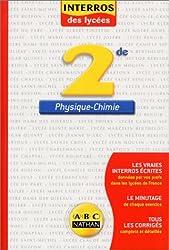 Les interros du lycée : Physique - Chimie 2nde