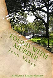 Found with Murder (A Rilynne Evans Mystery Book 6) (English Edition)