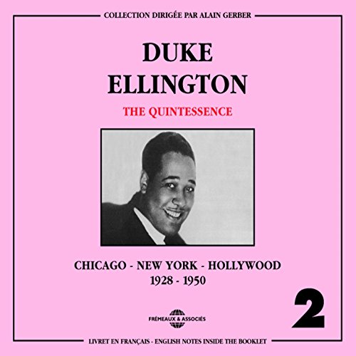 Duke Ellington The Quintessenc...