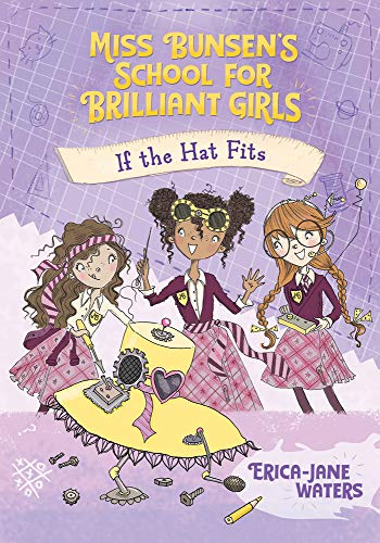 If the Hat Fits (Miss Bunsen's School for Brilliant Girls)