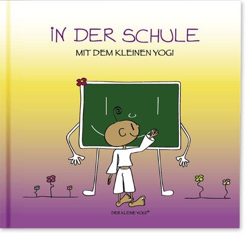 In der Schule mit dem kleinen Yogi: Yogi Buch