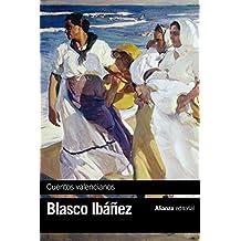 Cuentos Valencianos (El Libro De Bolsillo - Bibliotecas De Autor - Biblioteca Blasco Ibáñez)