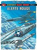 "Les aventures de Buck Danny ""Classic"" . 6, Alerte rouge / dessin, Jean-Michel Arroyo | Arroyo, Jean-Michel. Illustrateur"