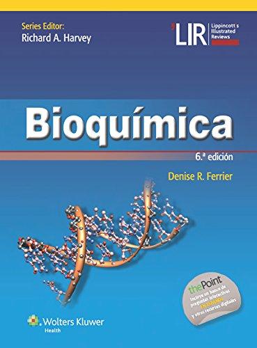Bioquímica (Lippincott Illustrated Reviews Series) por Denise R. Ferrier