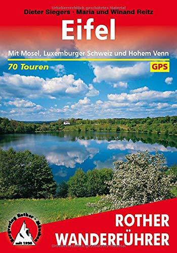 Eifel: Die schönsten Tal- und Höhenwanderungen. 70 Touren. Mit GPS-Daten.