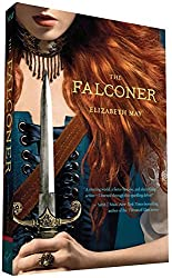 The Falconer: Book One of the Falconer Trilogy by Elizabeth May (2015-12-15)
