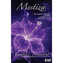Mestiza (Saga Covenant nº 1)