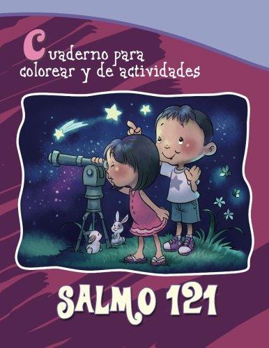 Salmo 121 - Cuaderno para colorear: Dios cuida de nosotros (Capítulos de la Biblia para niños) por Agnes de Bezenac