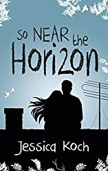 So Near the Horizon (English Edition)