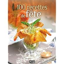 100 recettes de fete